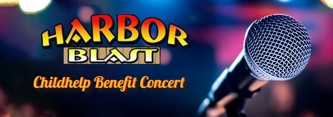 Harbor Blast Childhelp Benefit Concert