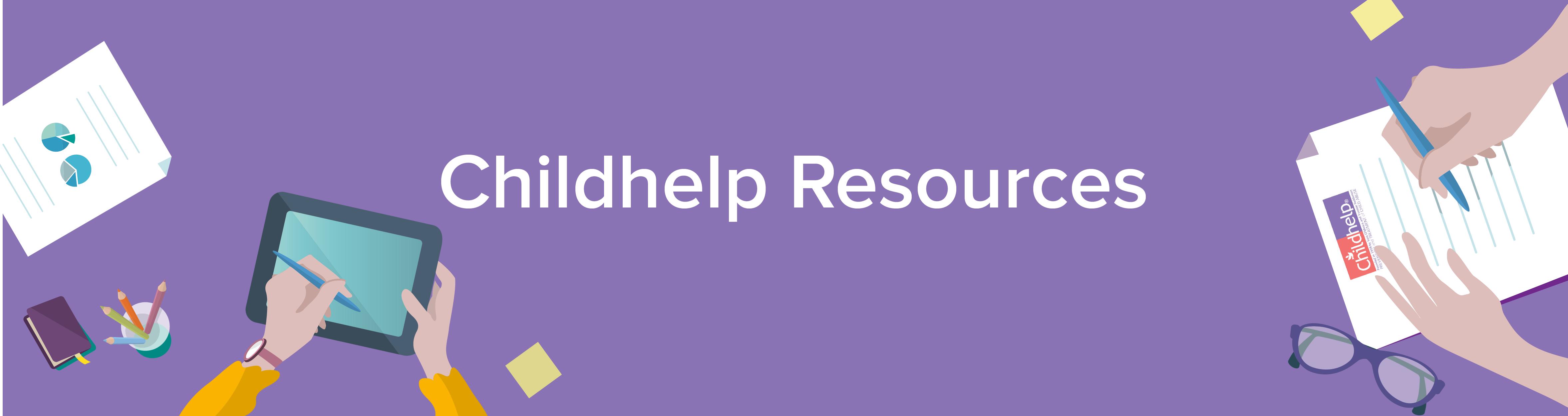 Childhelp Resources