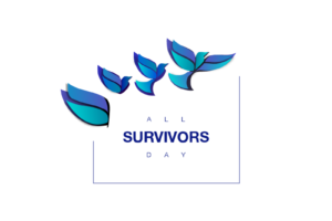 What Today Means to Me - #AllSurvivorsDay as a Survivor