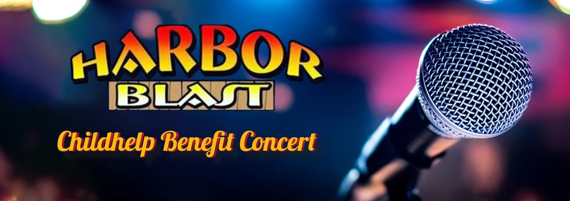 Harbor Blast Childhelp Benefit Concert
